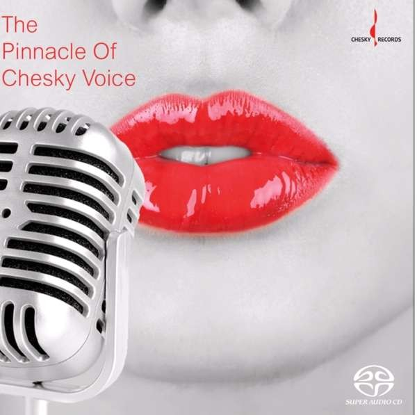 Various Artists - The Pinnacle Of Chesky Voice (Hybrid SACD) 2017