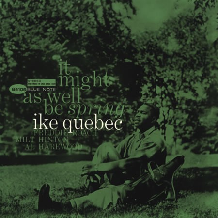 Ike Quebec - It Might as Well Be Spring (180g 45rpm Vinyl 2LP)