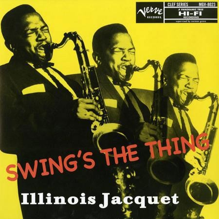 Illinois Jacquet - Swing's the Thing (Hybrid SACD)
