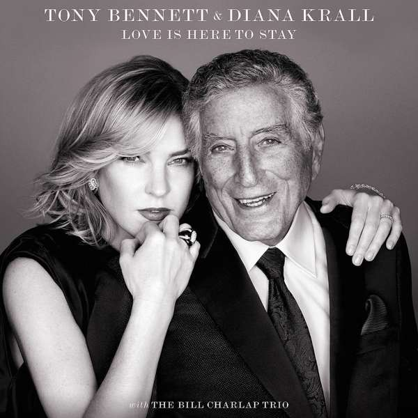 Tony Bennett & Diana Krall - Love Is Here To Stay (CD) 2018