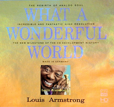 Louis Armstrong - What A Wonderful World (HD-Mastering CD)