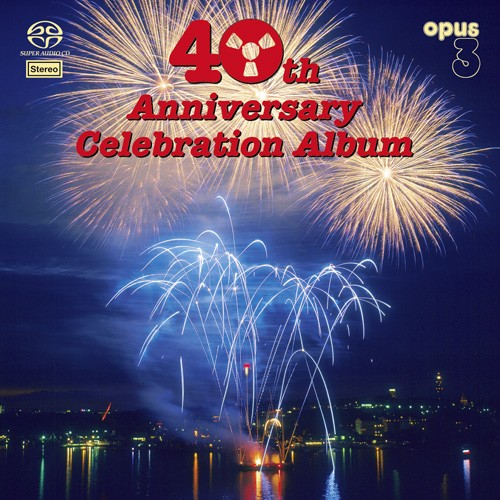 Opus 3 - 40th Anniversary Celebration Album (Hybrid SACD) 2017