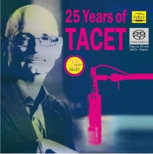 Various Artists - 25 Years of TACET (Hybrid SACD)