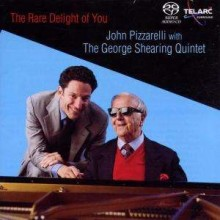 John Pizzarelli & George Shearing Quintet - The Rare Delight of You (Hybrid SACD-DSD)