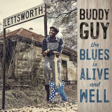 Buddy Guy - The Blues Is Alive & Well (CD) 2018