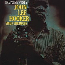 John Lee Hooker - That's My Story [180g 45RPM Vinyl 2LP]
