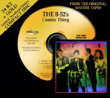 B-52's - Cosmic Thing (24 Karat Gold CD)