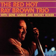 Ray Brown - The Red Hot Ray Brown Trio [SACD]