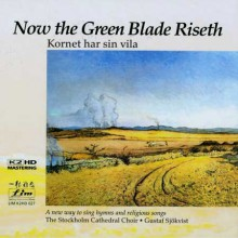Stockholm Cathedral Choir - Now the Green Blade (K2HD CD)