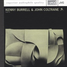 Kenny Burrell And John Coltrane - Kenny Burrell And John Coltrane (XRCD)