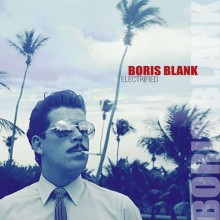 Boris Blank [ex-Yello] - Electrified (2CD + DVD) 2014