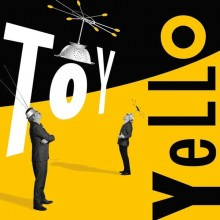 Yello - Toy (Deluxe Edition) (CD) 2016