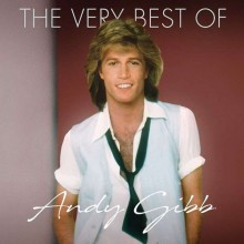 Andy Gibb - The Very Best Of (CD) 2018