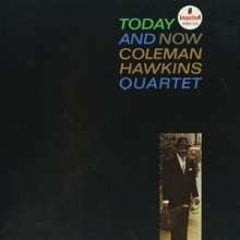 Coleman Hawkins - Today And Now (Hybrid SACD)