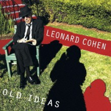 Leonard Cohen - Old Ideas [Japan CD] 2012