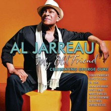 Al Jarreau - My Old Friend: Celebrating George Duke (CD) 2014