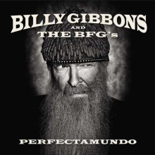 Billy Gibbons (ZZ Top) - Perfectamundo (Vinyl LP) 2015