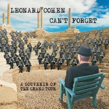 Leonard Cohen - Can't Forget: A Souvenir Of The Grand Tour (CD) 2015