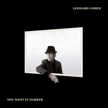 Leonard Cohen - You Want It Darker (CD) 2016