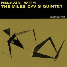 Miles Davis - Relaxin' With The Miles Davis Quintet [Vinyl LP]