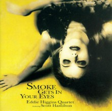Eddie Higgins Quartet - Smoke Gets In Your Eyes (Japan 180g Vinyl LP)