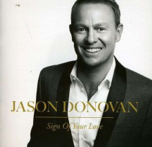 Jason Donovan - Sign Of Your Love [CD] 2012