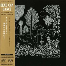 DEAD CAN DANCE - Garden Of The Arcane Delights [Mini-LP SACD]