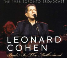 Leonard Cohen - Back In The Motherland [CD] 2011