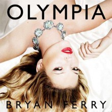 Bryan Ferry - Olympia (Deluxe Edition) [CD/DVD]
