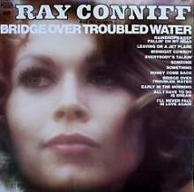 Ray Conniff - Bridge Over Troubled Water [Vinyl LP] used