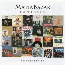 Matia Bazar - Fantasia - Best & Rarities [2CD] 2011