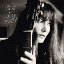 Carla Bruni - Little French Songs [CD] 2013