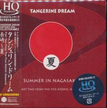 TANGERINE DREAM - Summer In Nagasaki [Mini LP HQCD]