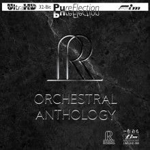 Various Artists - Reference Recording Orchestral Anthology (UltraHD 32Bit PureFlection CD)