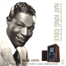 Nat King Cole - The King of Sound (HD-Mastering CD)