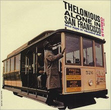 THELONIOUS MONK - Thelonious Alone In San Francisco [180g 45 RPM Vinyl 2LP]
