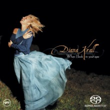 Diana Krall - When I Look In Your Eyes (SACD)