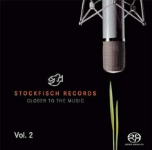 Stockfisch Records - Closer to the Music Vol.2 (Hybrid SACD-DSD)