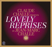 Claude Challe - Lovely Reprises 2 [CD] 2013