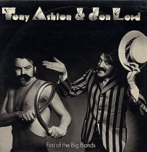 Tony Ashton & Jon Lord - First Of The Big Bands [Vinyl LP] used