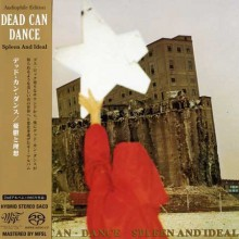DEAD CAN DANCE - Spleen and Ideal [Mini-LP SACD]