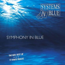 Systems In Blue - Symphony In Blue [2CD] 2011