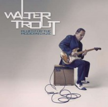 Walter Trout - Blues For The Modern Daze (180g Vinyl 2LP)