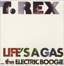 T. Rex - Life's A Gas - The Electric Boogie [160g YELLOW Vinyl LP]