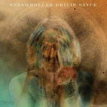 Philip Sayce - Steamroller [CD] 2012