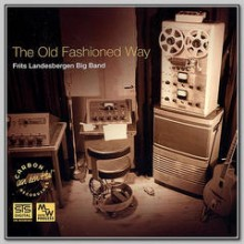 Frits Landesbergen Big Band - The Old Fashioned Way (Audiophile 24-Bit CD)