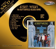 The Butterfield Blues Band - East-West (Hybrid SACD) 2014