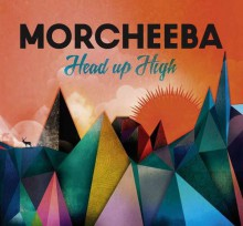 Morcheeba - Head Up High (CD) 2013