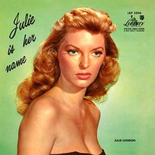 Julie London - Julie Is Her Name (200g 45rpm Vinyl 2LP) 2019