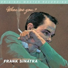 Frank Sinatra - Where Are You? (Hybrid-SACD) [MFSL]